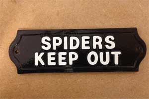 Cast Metal Plaque - SPIDERS KEEP OUT