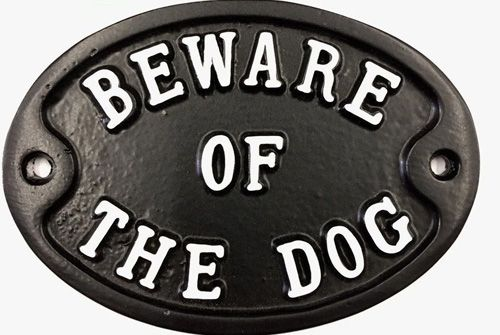 BEWARE OF THE DOG small oval sign