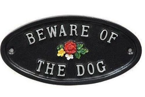 BEWARE OF THE DOG WITH FLOWERS GATE SIGN