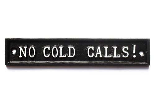 NO COLD CALLS ! SIGN