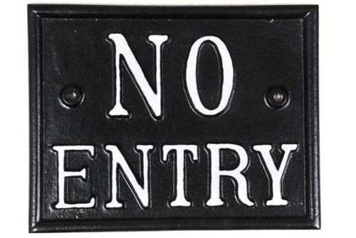 NO ENTRY SIGN