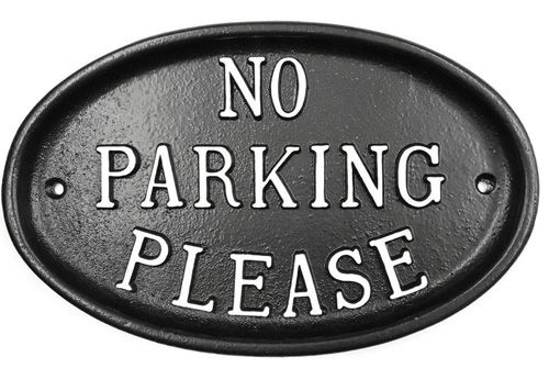 NO PARKING PLEASE OVAL SIGN