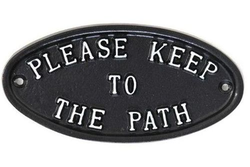 PLEASE KEEP TO THE PATH SIGN