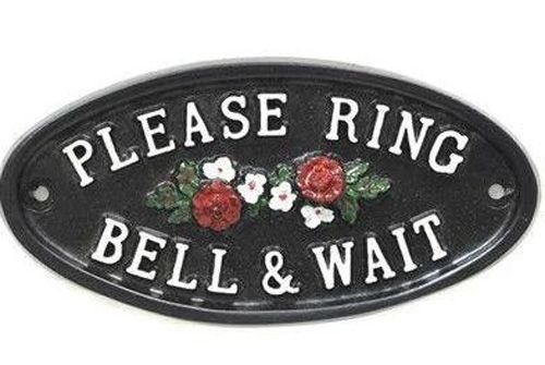 PLEASE RING BELL & WAIT SIGN with flowers