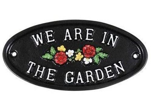 WE ARE IN THE GARDEN SIGN with flowers
